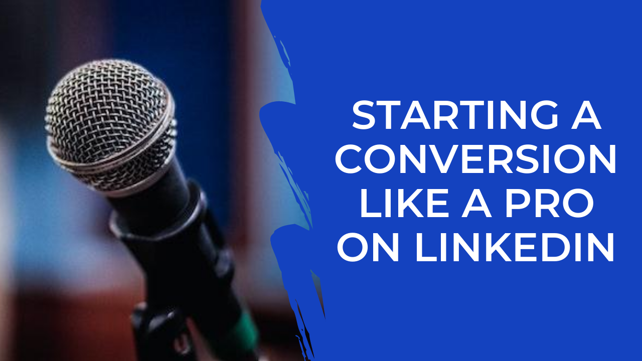 Episode 15: LinkedIn - How to start conversations and get interviews