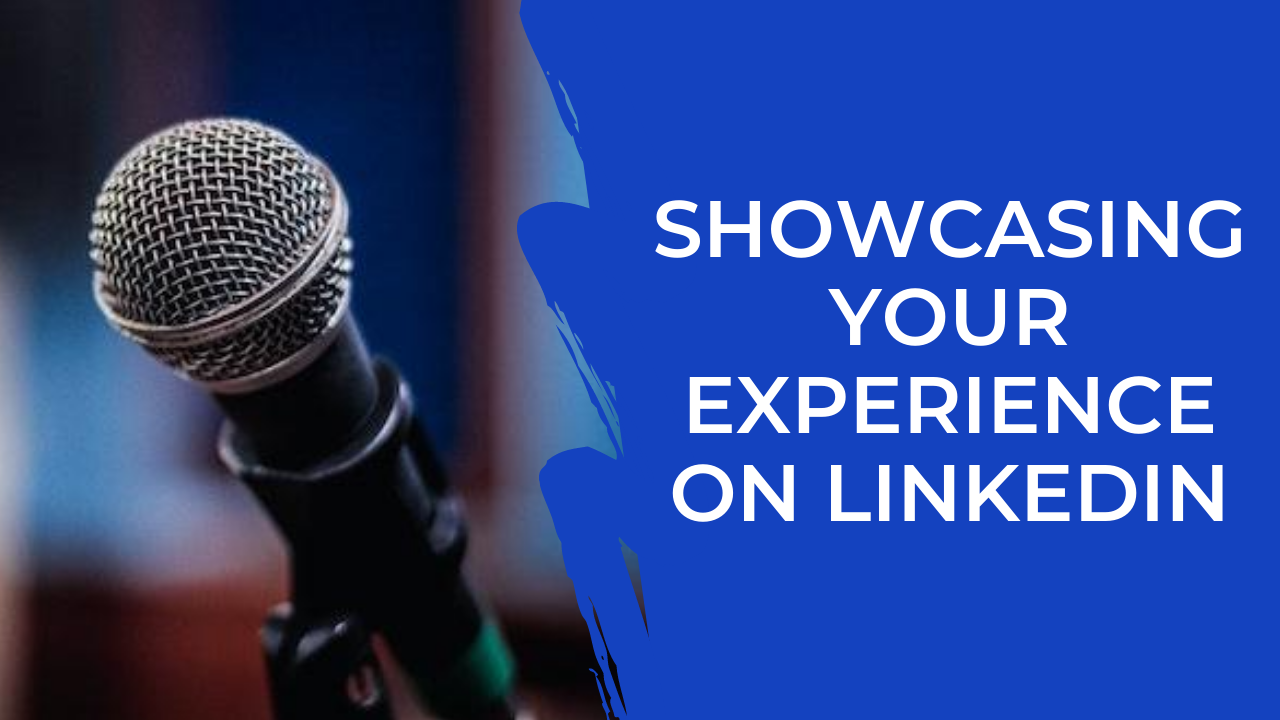 Episode 14: LinkedIn - Your experience matters